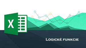 Excel logické funkcie